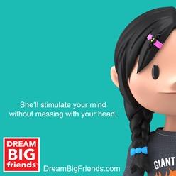 Dream BIG Friends 03